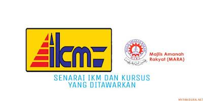 Senarai IKM dan Kursus Yang Ditawarkan di Malaysia