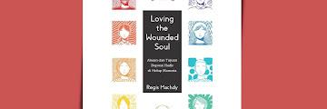 [DOWNLOAD] Loving The Wounded Soul – Regis Machdy.pdf : Alasan dan Tujuan Depresi Hadir