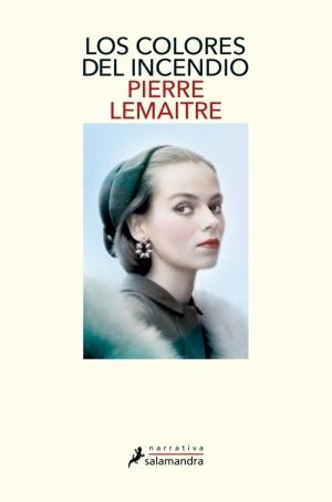 https://laantiguabiblos.blogspot.com/2020/04/los-colores-del-incendio-pierre-lemaitre.html