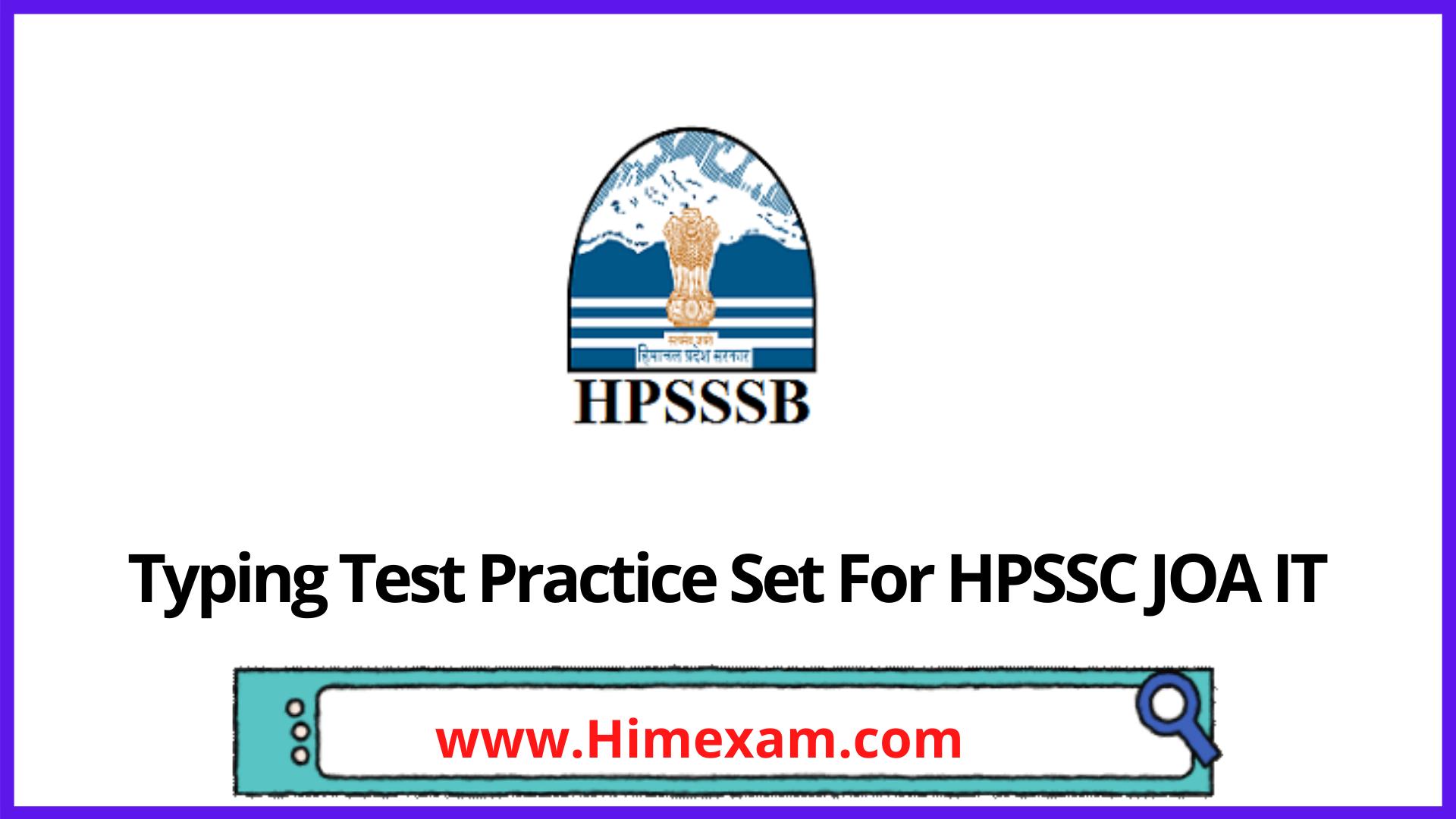 Typing Test Practice Set For HPSSC JOA IT