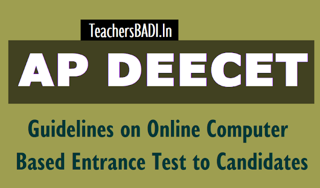 ap deecet 2018 instructions on computer based test to candidates,examination guidelines,cbt,prior to the exam,during the exam,deecet ap online computer based entrance test