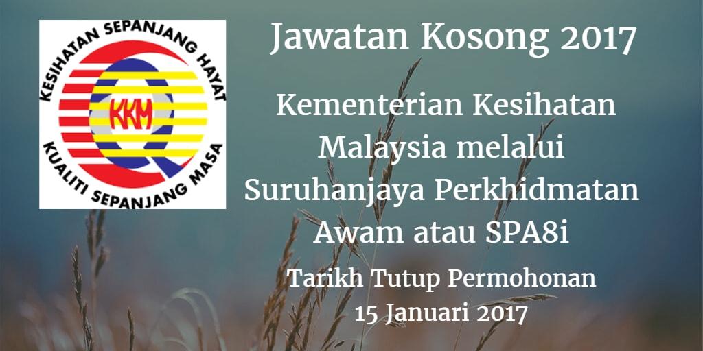 Jawatan Kosong KKM Melalui SPA atau SPA8i 15 Januari 2017
