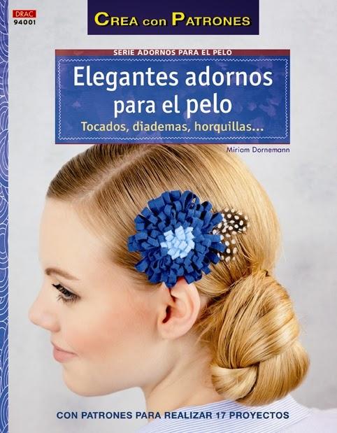 Editorial el drac novedades abril 2014 - Como hacer adornos para el pelo ...