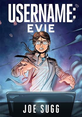 """Bestsellerowa powieść graficzna Joe Sugga """"Username: Evie""""  już w księgarniach"""