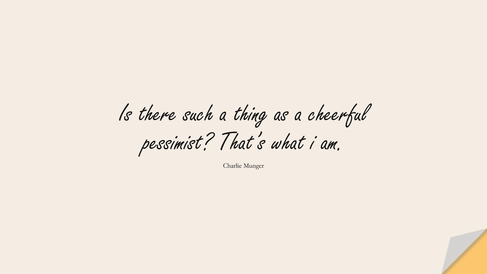 Is there such a thing as a cheerful pessimist? That's what i am. (Charlie Munger);  #StoicQuotes