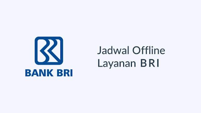 jadwal offline bank bri