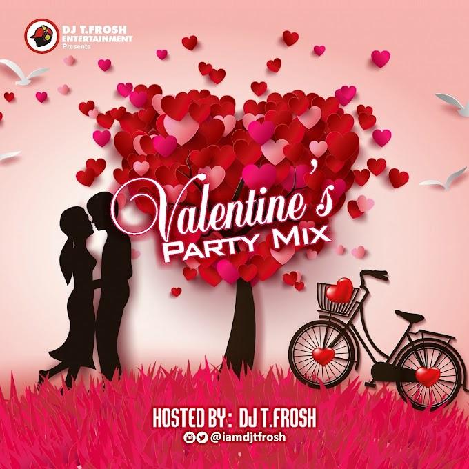 Dj Tfrosh - Valentine's Party Mix
