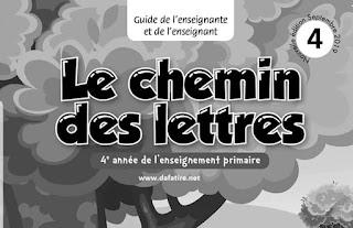 دليل الأستاذة والأستاذ  Le chemin des lettres  للمستوى الرابع ابتدائي طبعة 2019