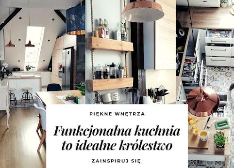 Funkcjonalna kuchnia. Jak urządzić kuchnie, by żyło się wygodnie?