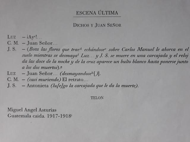 Texto extraído de la página 61 del libro compilatorio de Teatro de Miguel Ángel Asturias, realizado por Ediciones UNESCO en el año 2003.