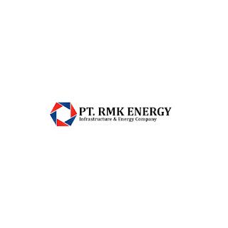 Lowongan Kerja PT. RMK Energy Terbaru