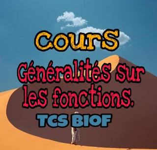 Cours:  Généralités sur les fonctions. Tcon  commun scientifique biof.