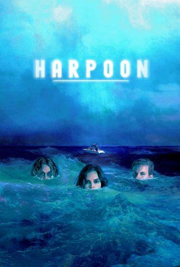 مشاهدة فيلم الرعب Harpoon 2019 مترجم  اون لاين مباشرة وتحميل مباشر