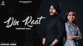 Din Raat Lyrics Harman Gill