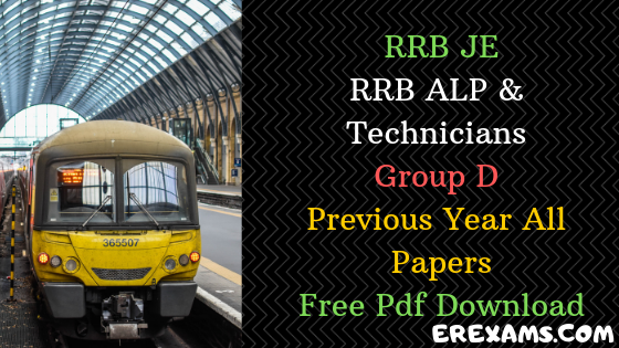 RRB JE, ALP, Group D Previous Year All Papers Free Pdf Download