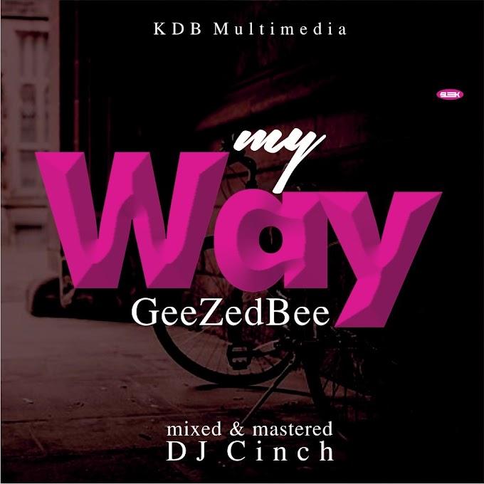 GeeZedBee – My Way