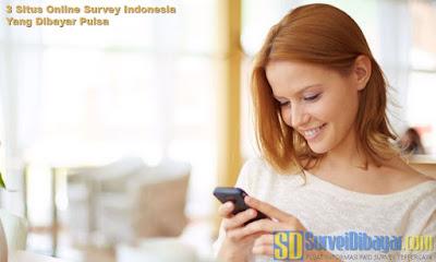 3 Situs Online Survey Indonesia Yang Dibayar Pulsa | SurveiDibayar.com
