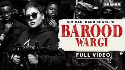 Checkout New Song Barood Wargi Lyrics penned and sung by Simran Kaur Dhadli