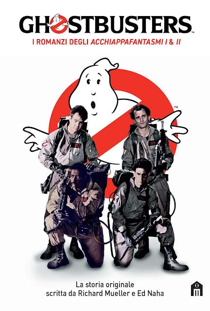 Ghostbusters i romanzi degli acchiappafantasmi Salani