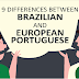 9 Differences Between Brazilian and European Portuguese #infographic