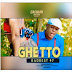 AUDIO : Baddest 47_ Ghetto | MP3 DOWNLOAD