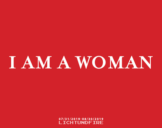"""I Am a Woman"" Exhibition at Lichtundfire"