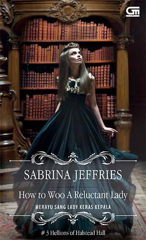 How to Woo a Reluctant Lady - Hellions of Halstead Hall 3 PDF Karya Sabrina Jeffries