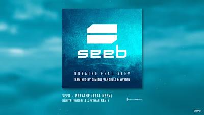 Seeb - Breathe ft. Neev ( Dimitri Vangelis & Wyman Remix )
