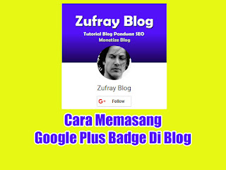 Cara Memasang Google Plus Badge Di Blog
