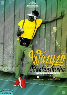 Wazyzo - Mantahrhinha