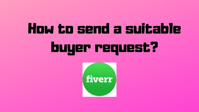 How to send a suitable buyer request?  Tech Teacher Debashree