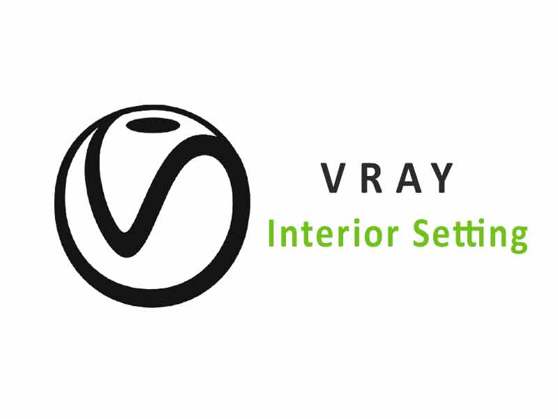 Vray Settings for Sketchup Interior