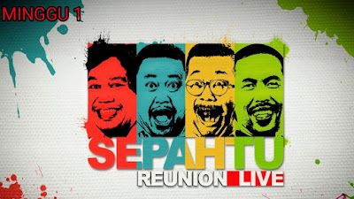 Live Streaming Sepahtu Reunion Live 2020 Minggu 1