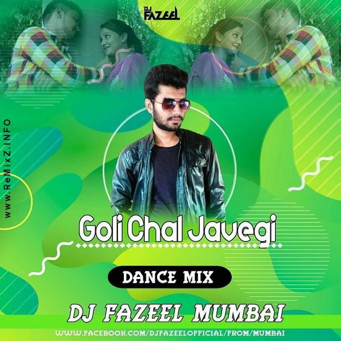 Goli Chal Javegi (Dance Mix) DJ Fazeel Mumbai