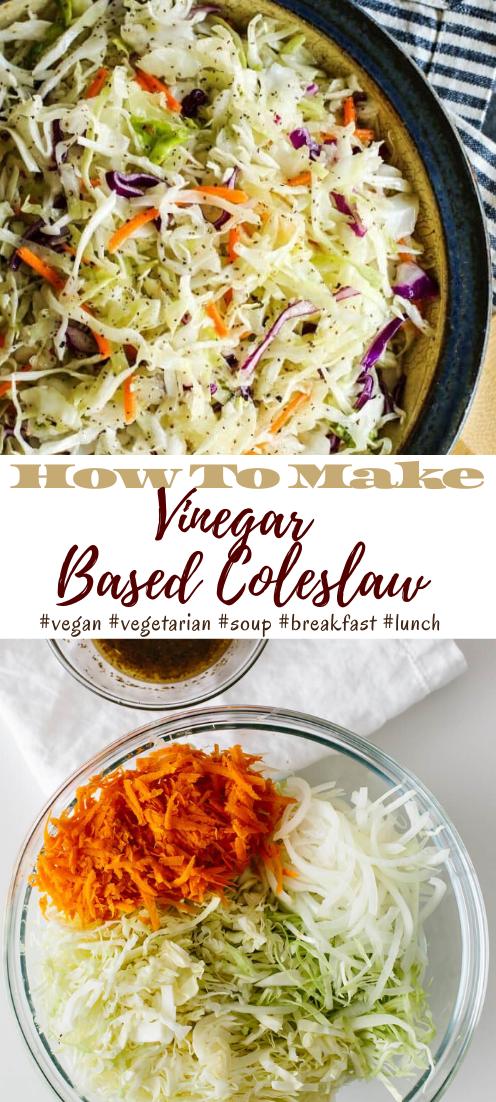Vinegar Based Coleslaw #vegan #vegetarian #soup #breakfast #lunch
