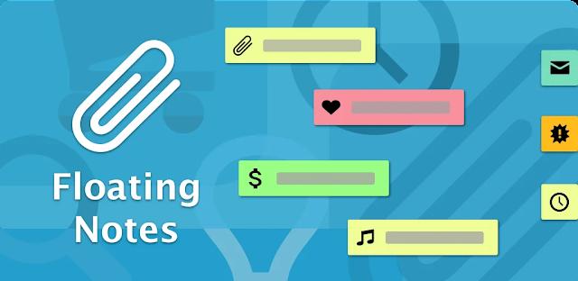 تنزيل Floating Notes 3.20.2 - إنشاء ملاحظات عائمة  لنظام الاندرويد