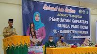 Bupati Buka Kegiatan Penguatan Kapasitas Bunda PAUD Desa Se-Kabupaten Bireuen