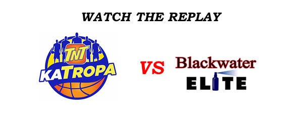 List of Replay Videos TNT vs Blackwater @ Smart Araneta Coliseum December 2, 2016