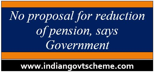No+proposal+for+reduction+of+pension