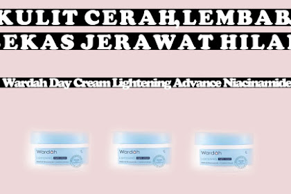 Review Wardah Day Cream Lightening Advance Niacinamide