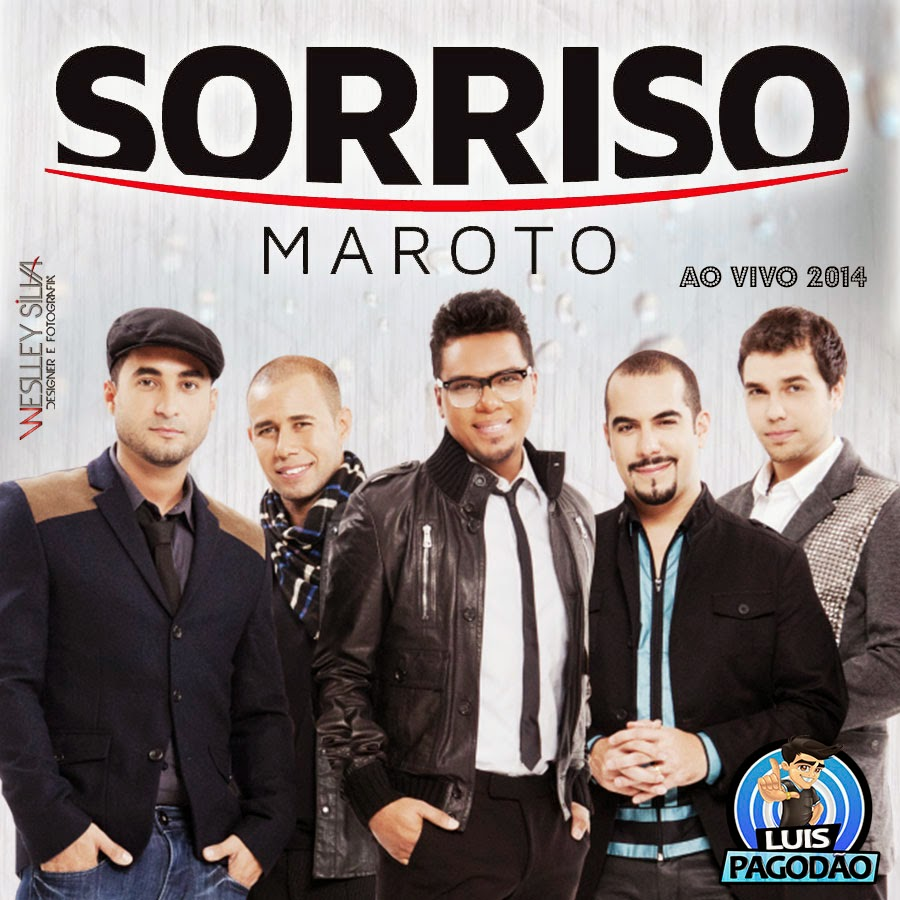 PRIMEIRO BAIXAR O CD DO SORRISO MAROTO