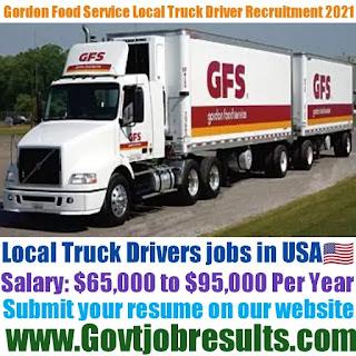 Gordon Food Service Local Truck Driver Recruitment 2021-22