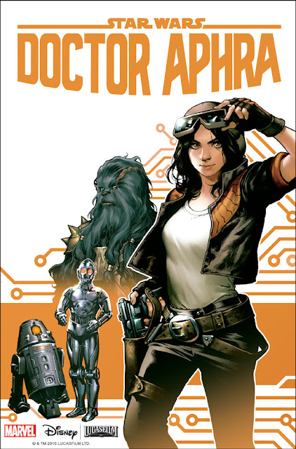 Press Release - STAR WARS: DOCTOR APHRA #1 – New Ongoing Series Coming This December!