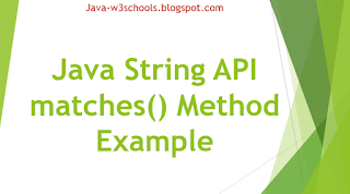 Java String API matches() Method Example