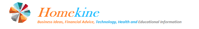 Homekine - Business Ideas, Financial Advice, Technology, Health and Educational Information