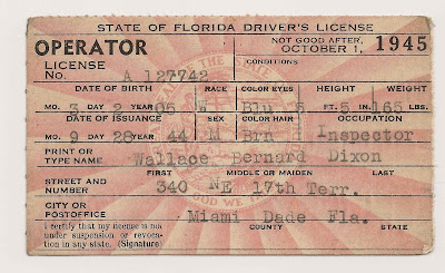"Florida Driver's License issued to Wallace B. Dixon on 20 Sept 1945, ""inspector,"" living in Miami."