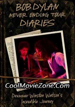 Bob Dylan Never Ending Tour Diaries: Drummer Winston Watson's Incredible Journey (2009)