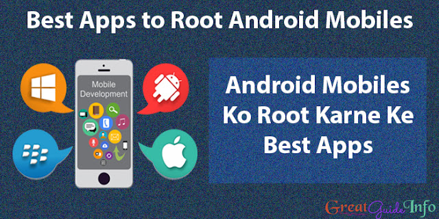 Android Mobile Ko Root Karne Ke 7 Best Apps