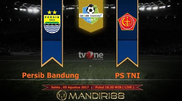 Prediksi Bola : Persib Bandung Vs PS TNI , Sabtu 05 Agustus 2017 Pukul 18.30 WIB @ TVONE