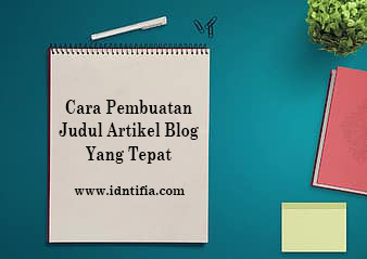 pemilihan judul yang tepat untuk artikel blog